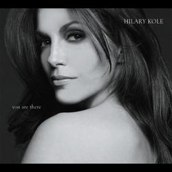 You Are There (Duets) - Hilary Kole