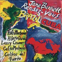 Rendez-Vous Brazil/Cuba - Jane Bunnett