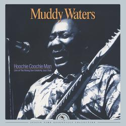 Hoochie Coochie Man: Live at The Rising Sun Celebrity Jazz Club (2016 Remastered) - Muddy Waters