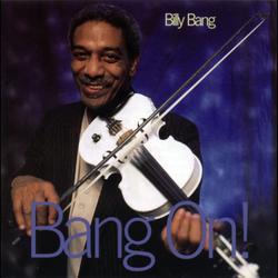 Bang On - Billy Bang