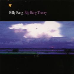 Big Bang Theory - Billy Bang