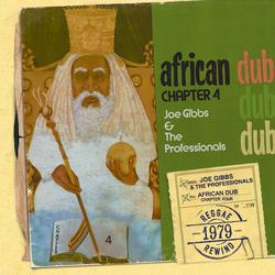 African Dub All-Mighty Chapter 4 - Joe Gibbs & The Professionals