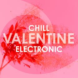 Chill Valentine Electronic - Various Artists