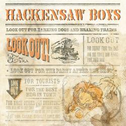 Look Out! - Hackensaw Boys