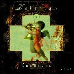 Archives Vol. 2 - Delerium