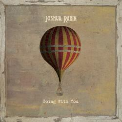 Going with You - Joshua Radin