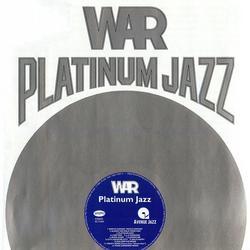 Platinum Jazz - War