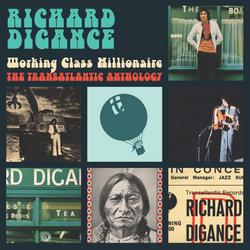 Working Class Millionaire - The Transatlantic Anthology - Richard Digance