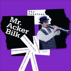 The Fabulous Mr. Acker Bilk - Acker Bilk