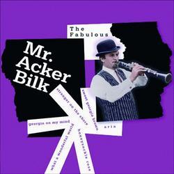 The Fabulous Mr. Acker Bilk - Acker Bilk
