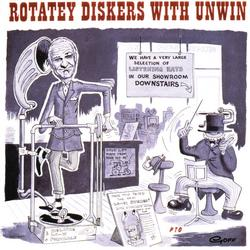 Rotatey Diskers With Unwin - Stanley Unwin