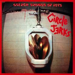 Golden Shower of Hits - Circle Jerks