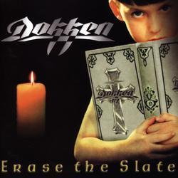 Erase the Slate - Dokken