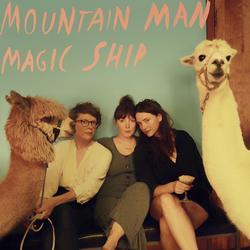 Magic Ship - Mountain Man