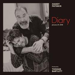 Diary: January 27, 2018 - Mandy Patinkin