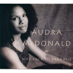 Way Back to Paradise - Audra McDonald