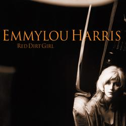 Red Dirt Girl - Emmylou Harris