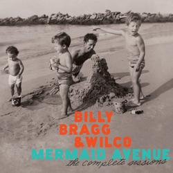 Mermaid Avenue: The Complete Sessions - Billy Bragg