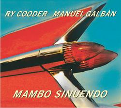 Mambo Sinuendo - Ry Cooder