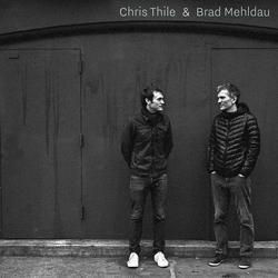 Chris Thile & Brad Mehldau - Chris Thile
