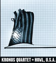 Howl, U.S.A. - Kronos Quartet