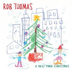 A New York Christmas - Rob Thomas