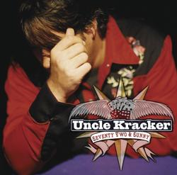 Seventy Two & Sunny - Uncle Kracker