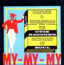 Complete & Unbelievable: The Otis Redding Dictionary of Soul - Otis Redding