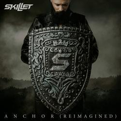 Anchor (Reimagined) - Skillet