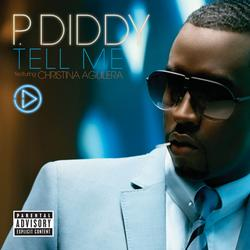 Tell Me (feat. Christina Aguilera) - P. Diddy