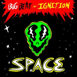 Big Beat Ignition: Space - Various Artists