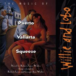 The Music Of Puerto Vallarta Squeeze - Willie