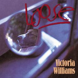Loose - Victoria Williams