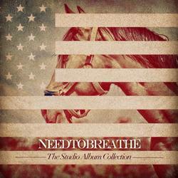 The Studio Album Collection: 2006-2011 - NEEDTOBREATHE