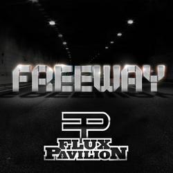 Freeway EP - Flux Pavilion