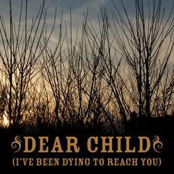 Dear Child [I