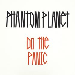 Do The Panic - Phantom Planet
