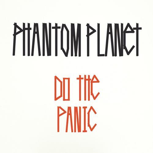 Do The Panic - Phantom Planet