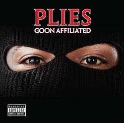 Goon Affiliated - Plies