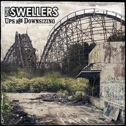 Ups and Downsizing - The Swellers