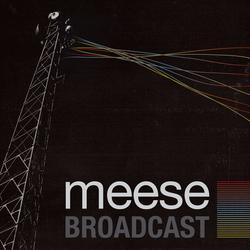 Broadcast - Meese