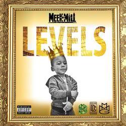 Levels - Meek Mill