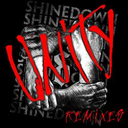Unity (Remixes) - Shinedown
