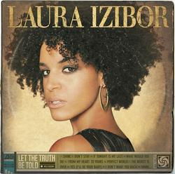 Let The Truth Be Told (Deluxe) - Laura Izibor