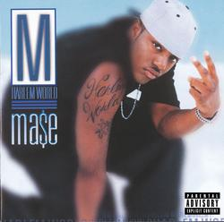 Harlem World - Mase
