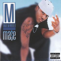 Harlem World - Mase