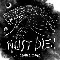 Death & Magic - MUST DIE!