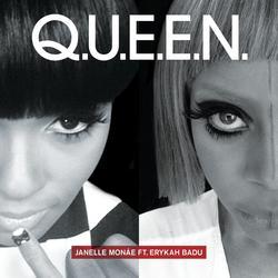Q.U.E.E.N. (feat. Erykah Badu) - Janelle Monaé