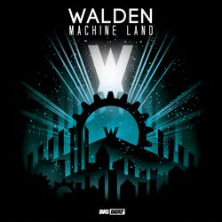 Machine Land - Walden