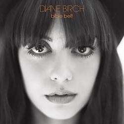 Bible Belt - Diane Birch